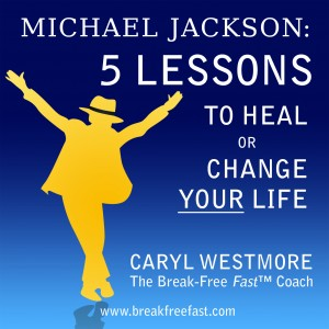 Michael Jackson: 5 Lessons to Heal or Change Your Life